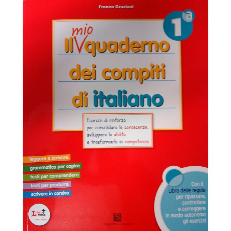 Il Mio Quaderno Dei Compiti Di Italiano 1 Franca Graziani C