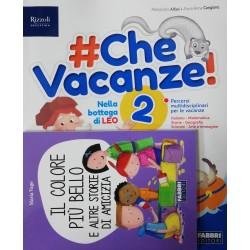 CHE VACANZE! 2 + Narrativa...