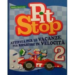 Pit stop 2 - Attività per...