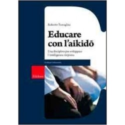 Educare con l'aikido -...