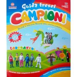GUIDA TRESEI CAMPIONI Guida...