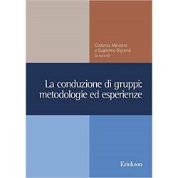 La conduzione di gruppi:...