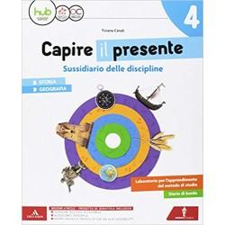 CAPIRE IL PRESENTE 4 Storia...