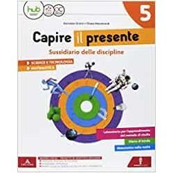 CAPIRE IL PRESENTE 5...