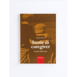 Storie di caregiver - ERICKSON