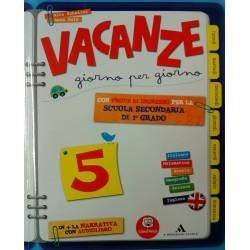 VACANZE GIORNO PER GIORNO 5...